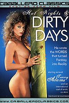 Hot Nights And Dirty Days PORN CREATION THE HOTTEST SLUTS TO GO WILD ON HERE AND CELEBS